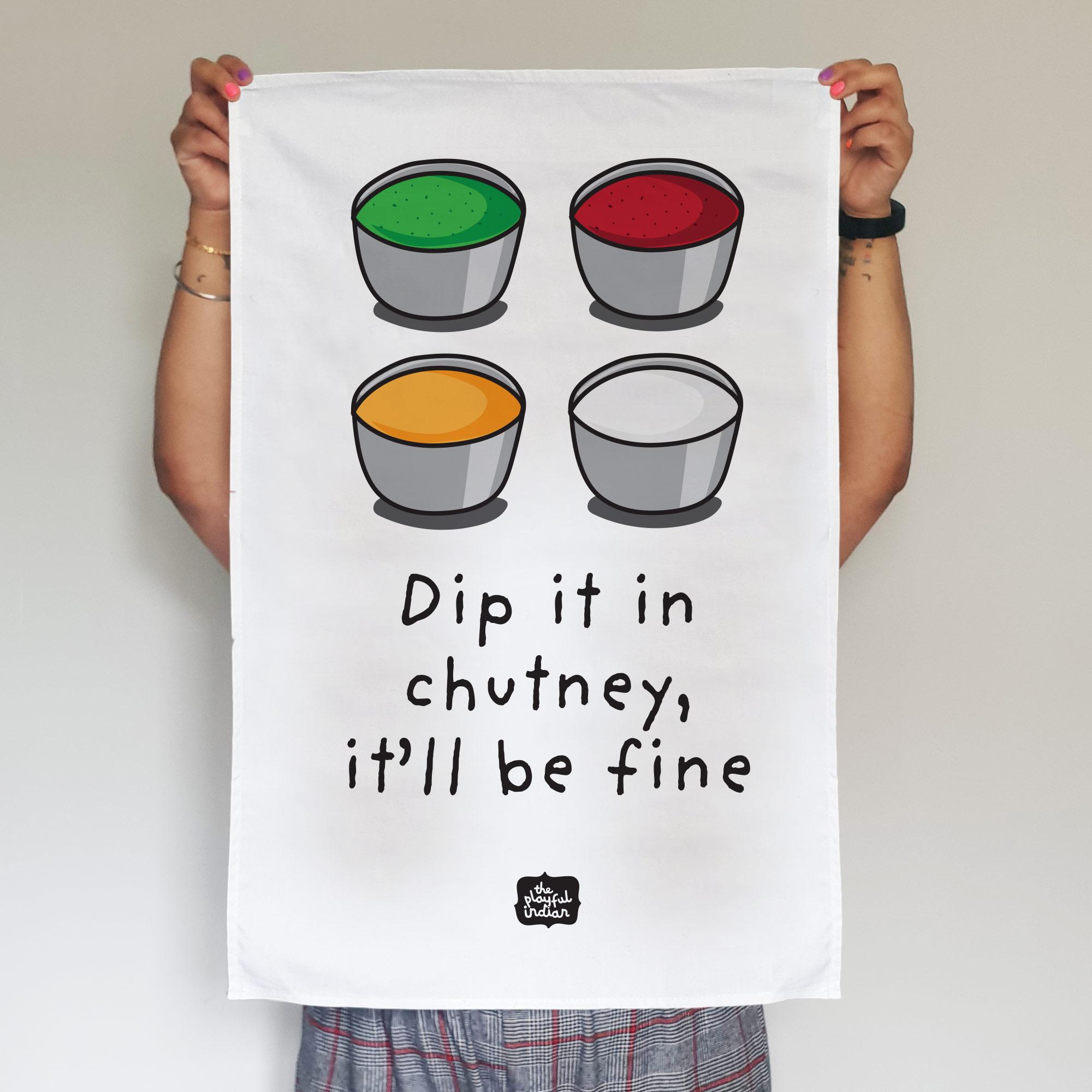 dip it in chutney tea towel
