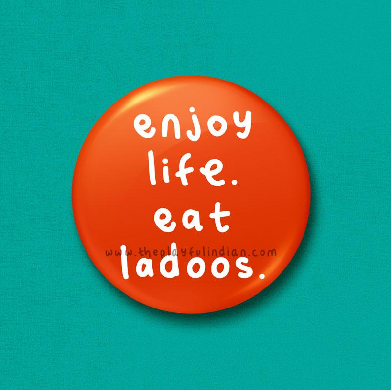 Enjoy Life Eat Ladoos accessory