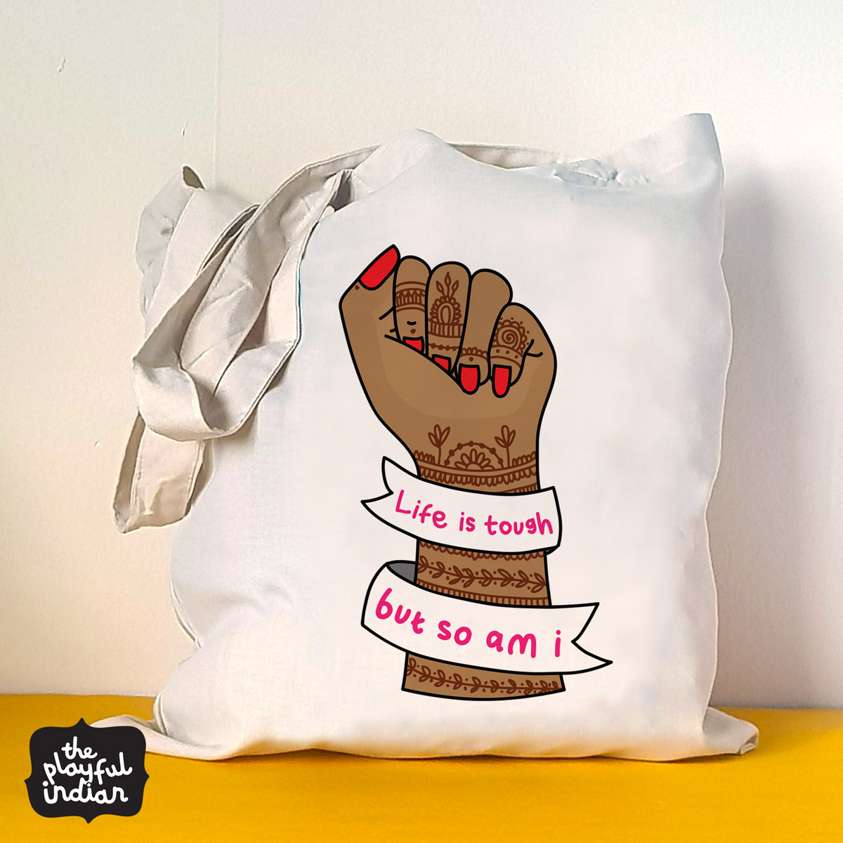 life is tough but so am i tote bag