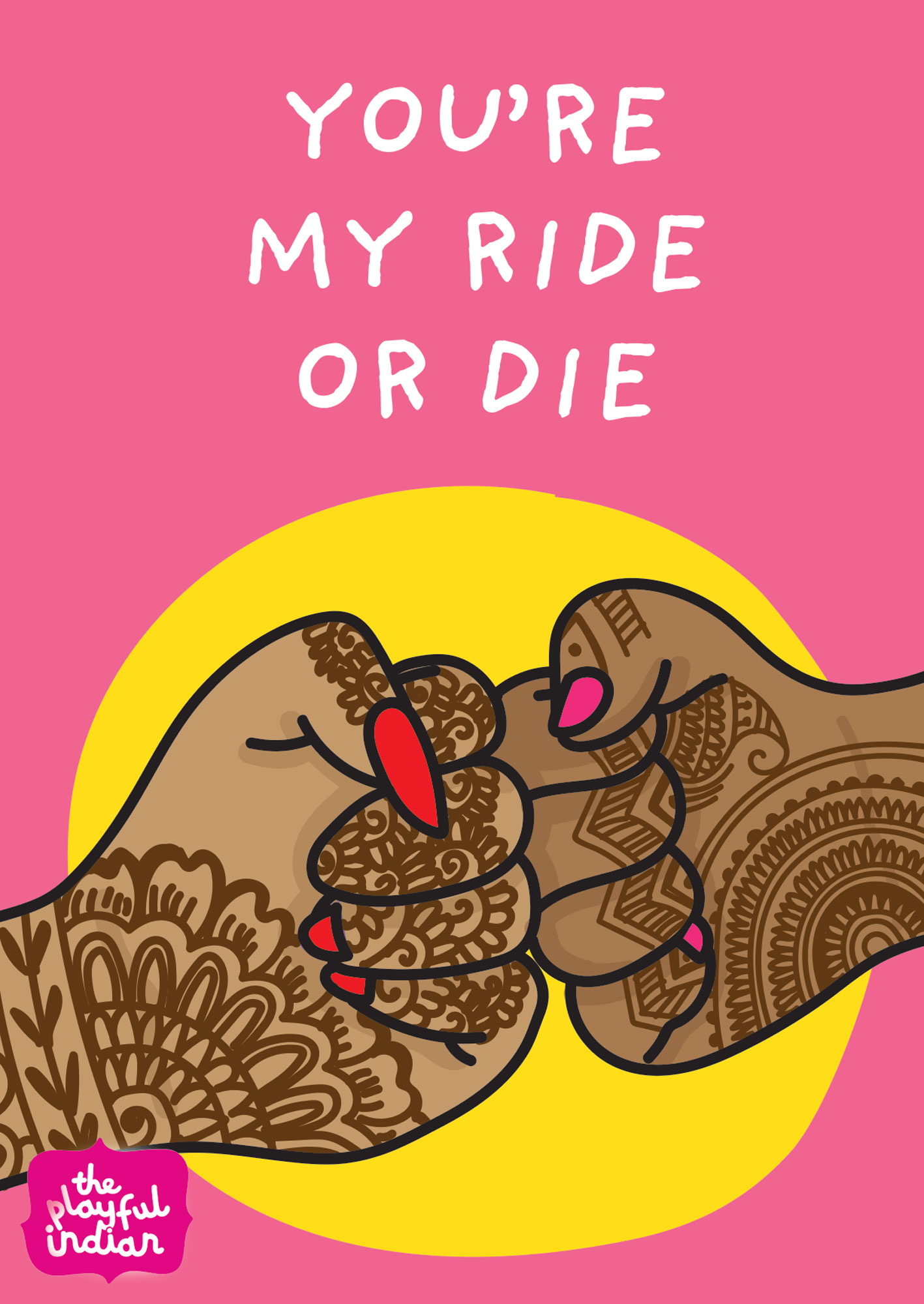 you're my ride or die