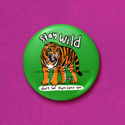 stay wild tiger accessory