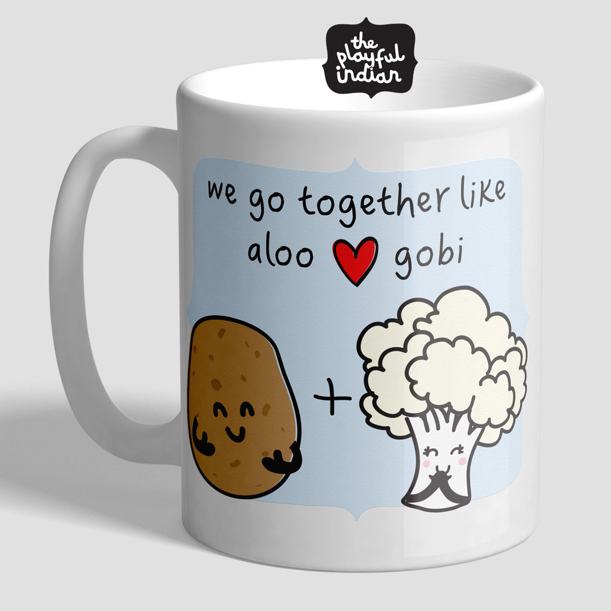 You're The Aloo To My Gobi Mug