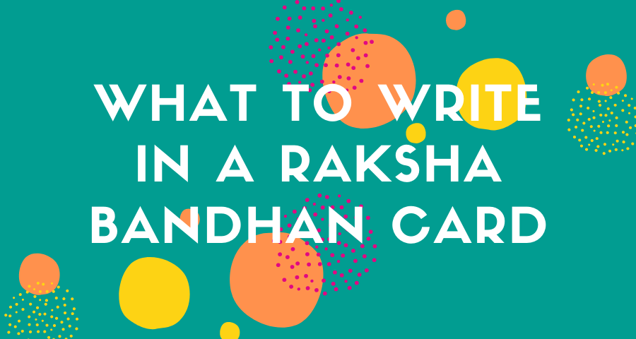 what to write in a raksha bandhan card