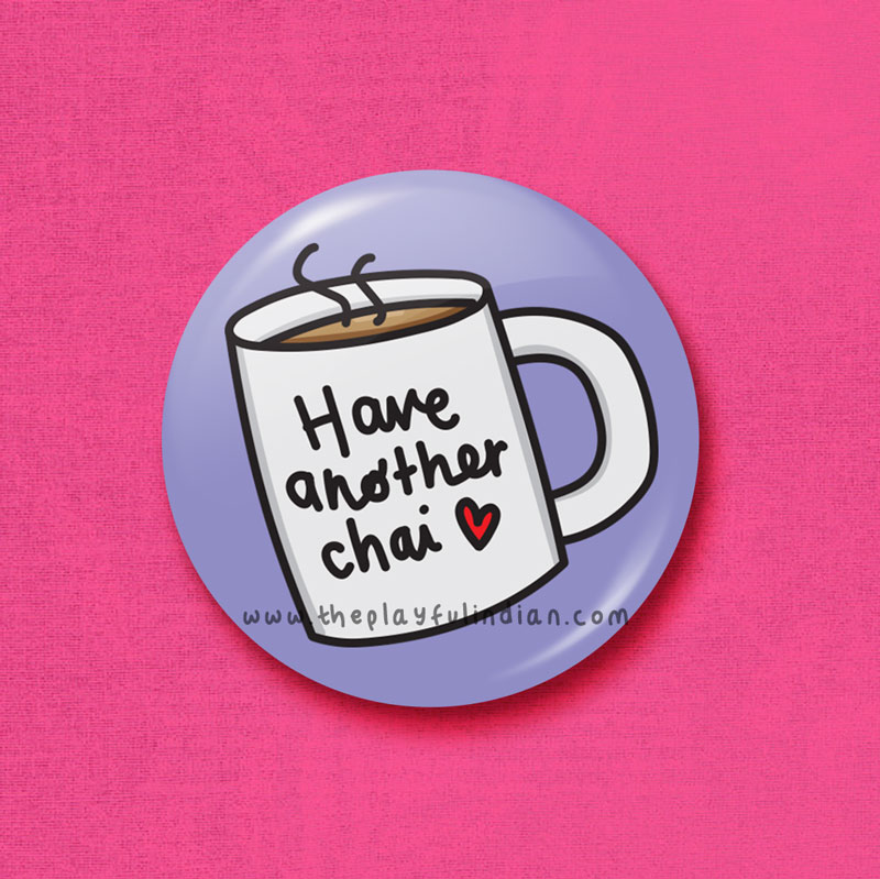 have another chai accessory