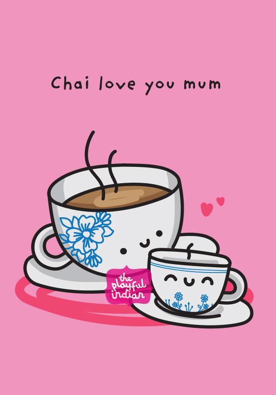 chai love you mum greeting card