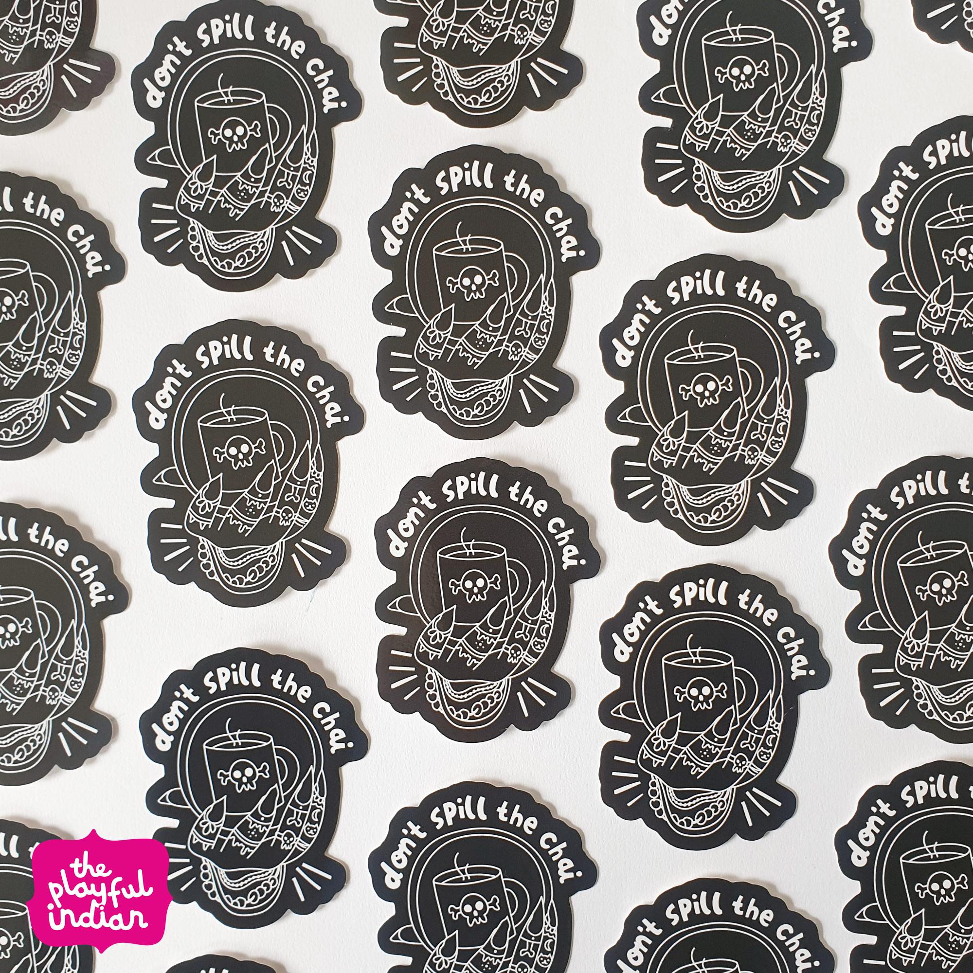 Don't Spill The Chai Vinyl Sticker